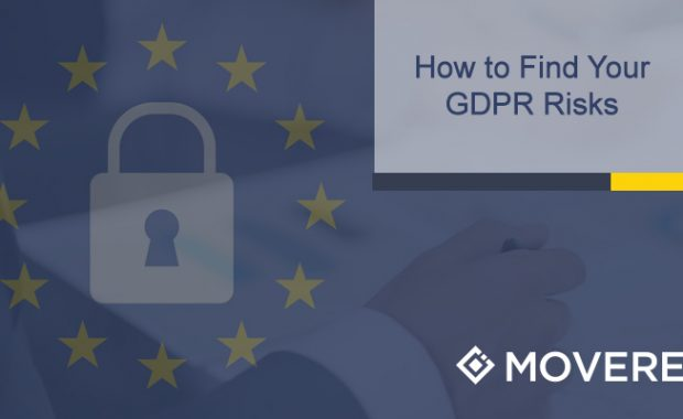 How to Find Your Risk Areas for GDPR - Preparing for May 25th
